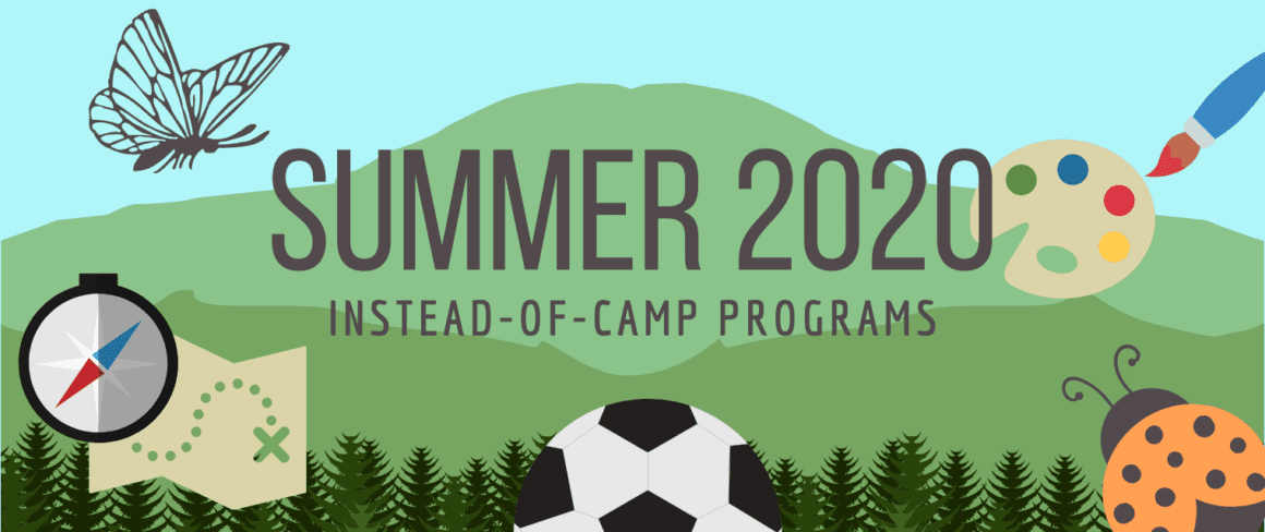 summer 2020 instead-of-camp programs