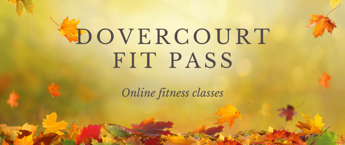Dovercourt Fit Pass - online fitness classes