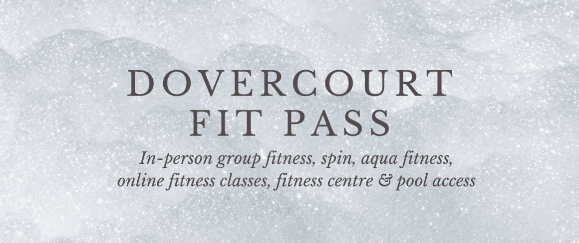 Dovercourt Fit Pass